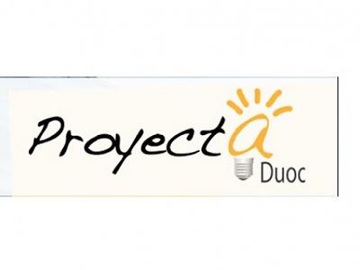 Atrévete a innovar: Proyecta Duoc UC